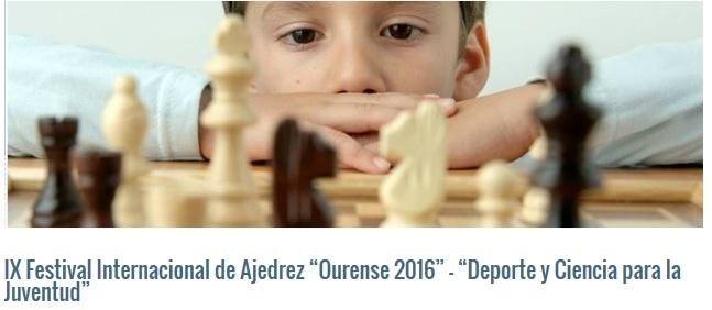 Este fin de semana Festival Internacional de Ajedrez 2016 Ourense